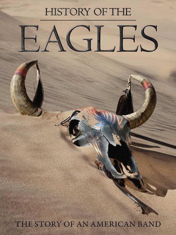 駆け足の人生 History of the Eagles